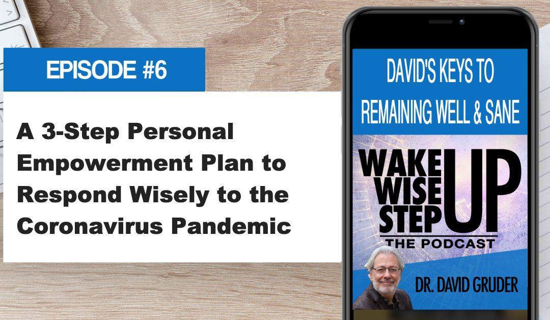 Episode 6: Coronavirus Empowerment Plan